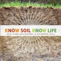 Know Soil Know Life 1st Edition 9780891189541 0891189548