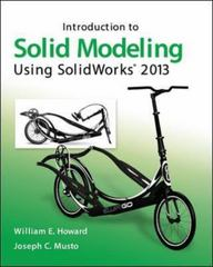 Introduction to Solid Modeling Using SolidWorks 2013 9th Edition 9780073522692 0073522694
