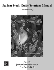 Study Guide/Solutions Manual for Organic Chemistry 4th Edition 9780077479824 0077479823