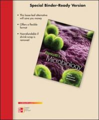 Loose Leaf Version of Prescott's Microbiology 9th Edition 9780077510657 0077510658