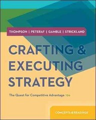 CRAFTING & EXECUTING STRATEGY: CONCEPTS AND READINGS w/ Connect 19th edition 9780077804787 0077804783