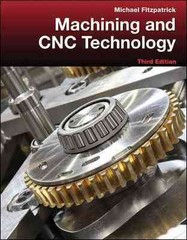 Machining and CNC Technology with Student Resource DVD 3rd Edition 9780077805418 0077805410