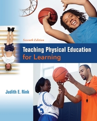 Teaching Physical Education for Learning 7th Edition 9780078022692 007802269X