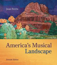 America's Musical Landscape 7th Edition 9780078025129 0078025125