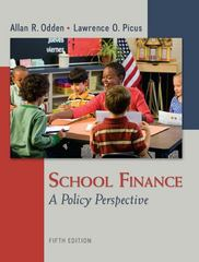 School Finance: A Policy Perspective 5th Edition 9780078110283 0078110289