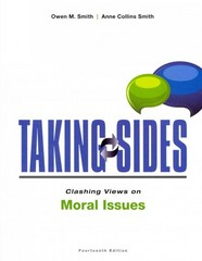 Taking Sides: Clashing Views on Moral Issues 14th Edition 9780078139512 0078139511