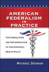 American Federalism in Practice 1st Edition 9780815724834 0815724837