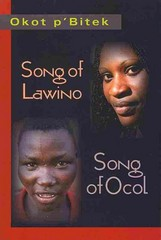 Song of Lawino and Song of Ocol 1st Edition 9781478618003 1478618000