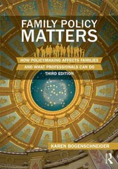 Family Policy Matters 3rd Edition 9780415844482 0415844487