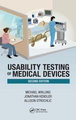 Usability Testing of Medical Devices, Second Edition 2nd Edition 9781466595880 1466595884