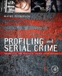 Profiling and Serial Crime 3rd Edition 9780124059016 0124059015