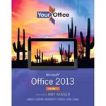 Your Office 1st Edition 9780133142693 0133142698