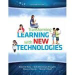 Transforming Learning with New Technologies 2nd Edition 9780133155716 0133155714