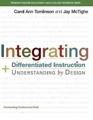 Integrating Differentiated Instruction and Understanding by Design 1st Edition 9780133388299 0133388298