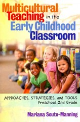 Multicultural Teaching in the Early Childhood Classroom 1st Edition 9780807754054 0807754056
