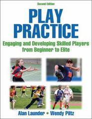 Play Practice 2nd Edition 9780736097000 0736097007