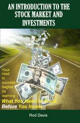 An Introduction to the Stock Market and Investments 1st Edition 9780984710003 0984710000