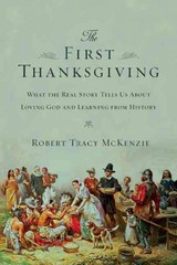 The First Thanksgiving 1st Edition 9780830825745 0830825746