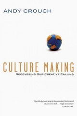 Culture Making 1st Edition 9780830837557 0830837558