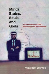 Minds, Brains, Souls and Gods 1st Edition 9780830839988 0830839984