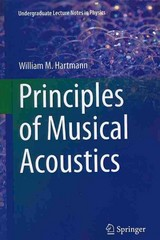 Principles of Musical Acoustics 1st Edition 9781461467854 1461467853