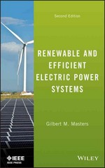Renewable and Efficient Electric Power Systems 2nd Edition 9781118140628 1118140621