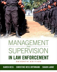 Management and Supervision in Law Enforcement 7th Edition 9781285447926 1285447921