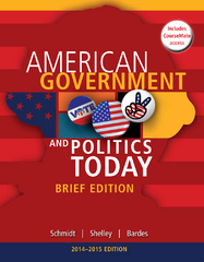Cengage Advantage Books: American Government and Politics Today, Brief Edition, 2014-2015 (with CourseMate Printed Access Card) 8th Edition 9781285436388 1285436385