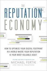 The Reputation Economy 1st Edition 9780385347594 0385347596