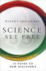Science Set Free 1st Edition 9780770436728 0770436722