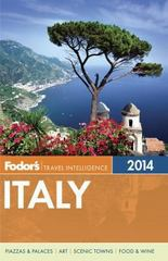 Fodor's Italy 2014 1st Edition 9780770432317 077043231X