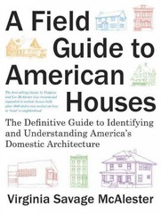 A Field Guide to American Houses (Revised) 2nd Edition 9781400043590 140004359X