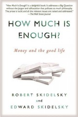 How Much is Enough 1st Edition 9781590516348 1590516346