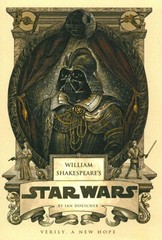 William Shakespeare's Star Wars 1st Edition 9781594746376 1594746370