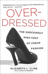 Overdressed 1st Edition 9781591846543 1591846544