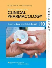 Study Guide to Accompany Roach's Introductory Clinical Pharmacology 10th Edition 9781451190397 1451190395