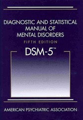 Diagnostic and Statistical Manual of Mental Disorders DSM-5 5th Edition 9780890425541 089042554X