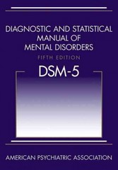 Diagnostic and Statistical Manual of Mental Disorders (DSM-5) 5th Edition 9780890425558 0890425558