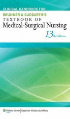 Clinical Handbook for Brunner & Suddarth's Textbook of Medical-Surgical Nursing 13th Edition 9781451146677 1451146671