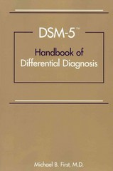DSM-5® Handbook of Differential Diagnosis 1st Edition 9781585624621 1585624624