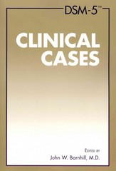 DSM-5 Clinical Cases 1st Edition 9781585624638 1585624632