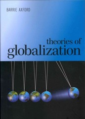 Theories of Globalization 1st Edition 9780745634746 0745634745