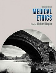 Medical Ethics 2nd Edition 9781118657973 1118657977