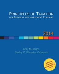 Principles of Taxation for Business and Investment Planning, 2014 Edition 17th Edition 9780077862312 0077862317