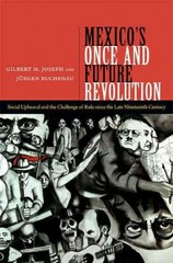 Mexico's Once and Future Revolution 1st Edition 9780822355328 0822355329