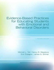 Evidence Based-Practice for Educating Students with Emotional and Behavioral Disorders 2nd Edition 9780133138436 0133138437