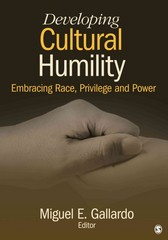 Developing Cultural Humility 1st Edition 9781483310480 1483310485