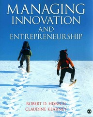 Managing Innovation and Entrepreneurship 1st Edition 9781483311777 1483311775