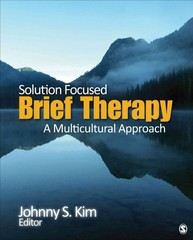 Solution-Focused Brief Therapy 1st Edition 9781483312293 1483312291