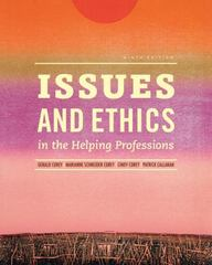 Issues and Ethics in the Helping Professions (Book Only) 9th Edition 9781285464671 1285464672